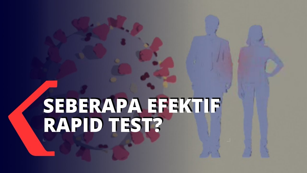 Sefektif Apa Rapid Test Tangani Penyebaran Virus Corona?